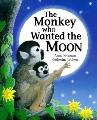 The Monkey Who Wanted the Moon