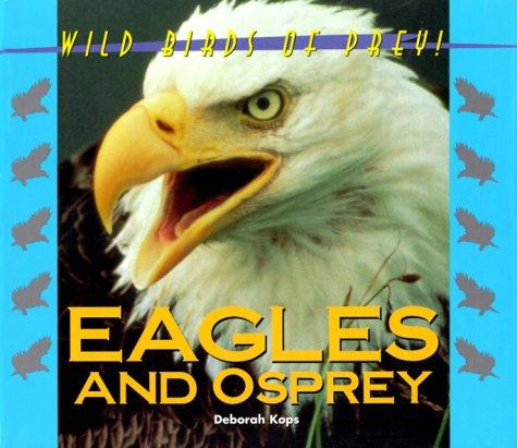 Eagles and Osprey