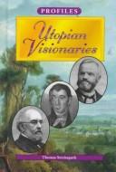 Utopian Visionaries