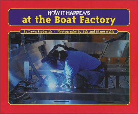 How It Happens at the Boat Factory