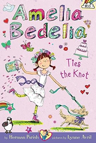 Amelia Bedelia Ties the Knot