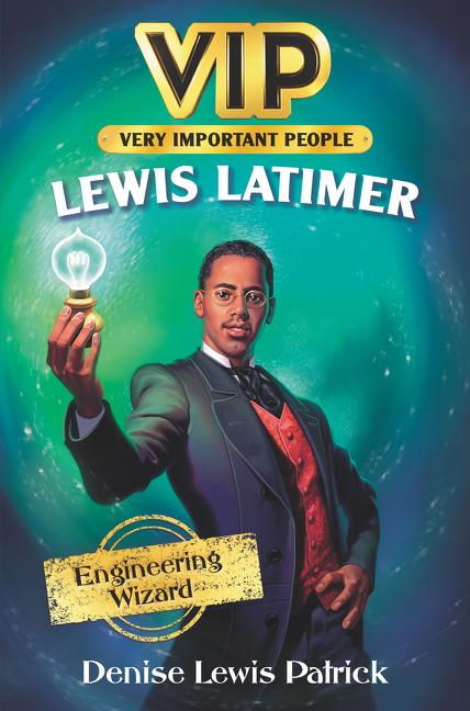 VIP: Lewis Latimer