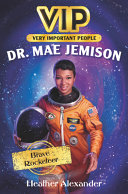 VIP: Dr. Mae Jemison