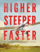 Higher, Steeper, Faster