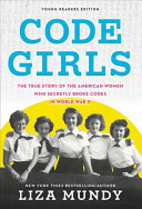 Code Girls: Young Readers Edition
