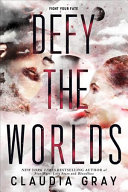 Defy the Worlds