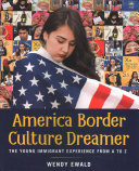 America Border Culture Dreamer