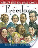 What's the Big Deal About Freedom?