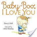 Baby-Boo, I Love You