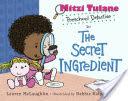 Mitzi Tulane, Preschool Detective in The Secret Ingredient