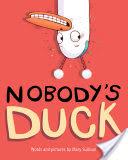 Nobody's Duck