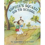 Sophie's Squash Go to School