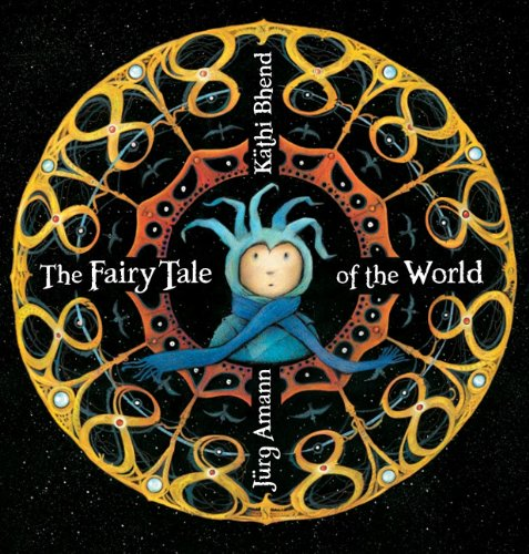 The Fairy Tale of the World