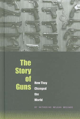 The Story of Guns
