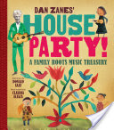 Dan Zanes' House Party!