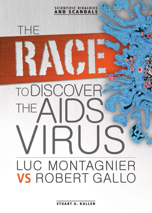 The Race to Discover the AIDS Virus