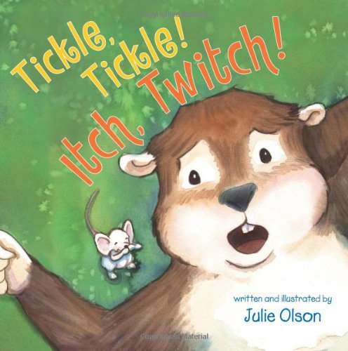 Tickle, Tickle! Itch, Twitch!