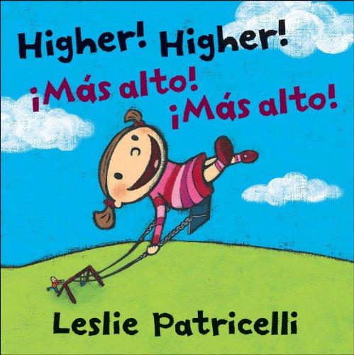Higher! Higher! / ¡Más alto! ¡Más alto!