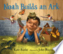 Noah Builds an Ark