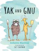 Yak and Gnu