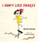 I [Don't] Like Snakes