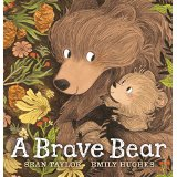 A Brave Bear