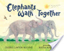 Elephants Walk Together
