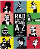 Rad American Women A–Z