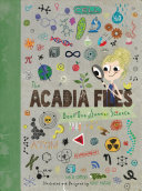 The Acadia Files