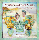 Mystery of the Giant Masks of Sanxingdui