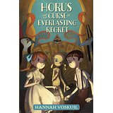 Horus and the Curse of Everlasting Regret