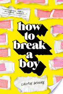 How to Break a Boy