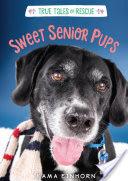 Sweet Senior Pups