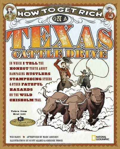 How to Get Rich on a Texas Cattle Drive