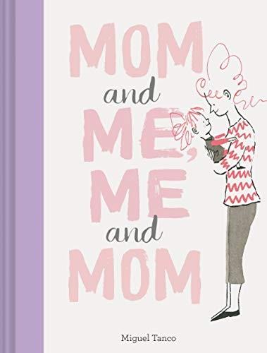 Mom and Me, Me and Mom