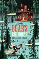 Little Bear's Big House