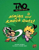 Ninjas and Knock Outs!