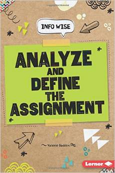 Analyze and Define the Assignment