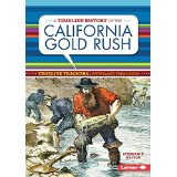 A Timeline History of the California Gold Rush