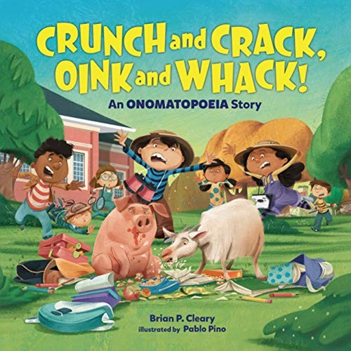 Crunch and Crack, Oink and Whack!