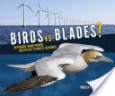 Birds vs. Blades