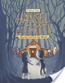 Hansel and Gretel Stories Around the World