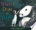 When I Draw a Panda