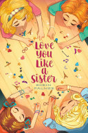Love You like a Sister