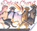 The Pelican Chorus and Other Nonsense