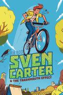 Sven Carter & the Trashmouth Effect
