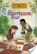 The Disappearing Fruit