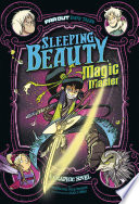 Sleeping Beauty, Magic Master