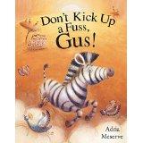 Don't Kick Up a Fuss, Gus!