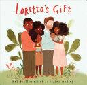 Loretta's Gift